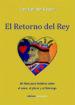 el retorno del rey: un libro para hombes sobre el amor, el placer y el liderazgo-9788493639969