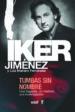 TUMBAS SIN NOMBRE (EBOOK) IKER JIMENEZ LUIS MARIANO FERNANDEZ