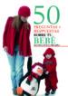(pe)50 preguntas y respuestas sobre tu bebe-9788466217279