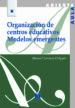 organizacion de centros educativos: modelos emergergentes-9788471337979