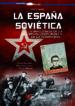 LA ESPAÑA SOVIETICA: LA INFLUENCIA DE LA REVOLUCION RUSA Y DE LA KOMINTERN PABLO SAGARRA OSCAR GONZALEZ