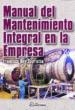 MANUAL DE MANTENIMIENTO INTEGRAL EN LA EMPRESA FRANCISCO REY SACRISTAN