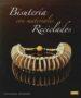 bisuteria con materiales reciclados-9788498743289