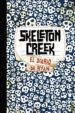 SKELETON CREEK: EL DIARIO DE RYAN PATRICK CARMAN