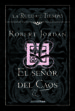 EL SEÑOR DEL CAOS (EBOOK) ROBERT JORDAN