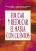 educar y reeducar el habla con cuentos-9788483169599