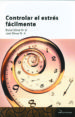 controlar el estres facilmente (2ª ed.)-9788493630799