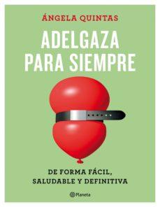 pack adelgaza para siempre + recetario con 11 recetas seleccionad as para probar la dieta-angela quintas-8432715101109