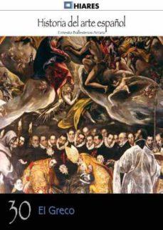 Milanostoriadiunarinascita.it El Greco (Historia Del Arte Español 30) Image