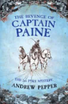 Gratis libros electrónicos fáciles de descargar THE REVENGE OF CAPTAIN PAINE in Spanish 9780753824009 de ANDREW PEPPER