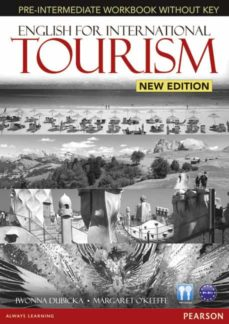 Ebook para descargar ENGLISH FOR INTERNATIONAL TOURISM PRE-INTERMEDIATE NEW EDITION WORKBOOK WITHOUT KEY AND AUDIO CD de