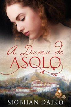 a dama de asolo (ebook)-9781547502509