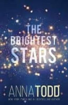 the brightest stars-anna todd-9781732408609