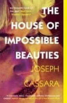 Descargando libros gratis en ipad THE HOUSE OF IMPOSSIBLE BEAUTIES 9781786074409