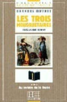 Descargar libros gratis kindle LES TROIS MOSQUETAIRES 9782011550309 de ALEXANDRE DUMAS