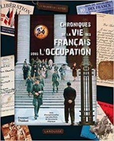 Inciertagloria.es Chroniques De La Vie Des Français Sous L Occupation Alerte Image