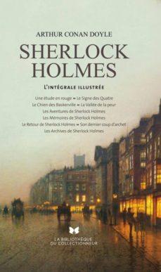 Descarga gratuita de audiolibros de libros electrónicos TOUT SHERLOCK HOLMES. L INTEGRALE ILLUSTRÉE in Spanish de CONAN DOYLE ARTHUR MOBI