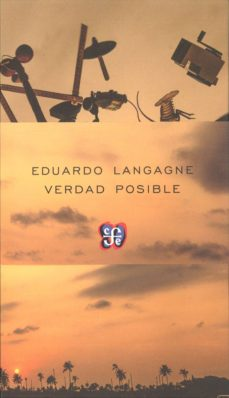 VERDAD POSIBLE - EDUARDO LANGAGNE   Triangledh.org