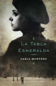 Descargas gratuitas de libros electrónicos de computadora LA TABLA ESMERALDA de CARLA MONTERO