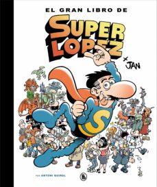 el gran libro de superlopez-9788402421609