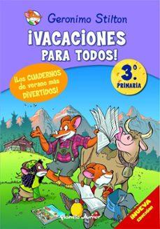 Bressoamisuradi.it Geronimo Stilton: ¡Vacaciones Para Todos! (3º Primaria) Image