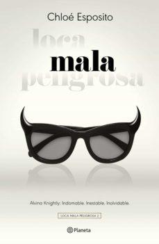 Los libros más vendidos pdf descargar MALA (TRILOGIA LOCA MALA PELIGROSA 2)