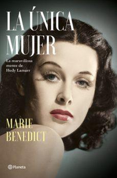 La Unica Mujer De Marie Benedict Casa Del Libro
