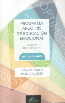 Bressoamisuradi.it Programa Arco Iris De Educacion Emocional-alquipir. Eso Y Bachill Erato De 12 A 18 Años Image
