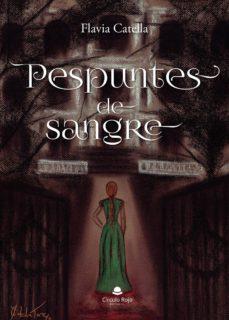Descargas de libros electrónicos gratis para kindle pc PESPUNTES DE SANGRE de FLAVIA CATELLA 9788413175409 in Spanish