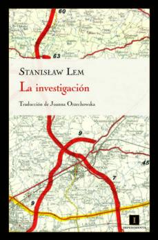 la investigacion-stanislaw lem-9788415130109