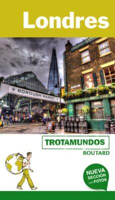 londres 2018 (trotamundos - routard) 2ª ed.-philippe gloaguen-9788415501909