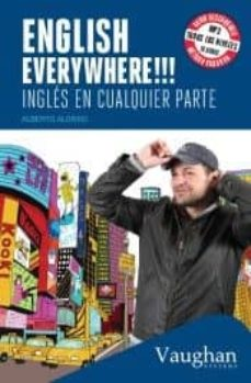 Libros descargables gratis para iphone 4 ENGLISH EVERYWHERE!!! INGLÉS EN CUALQUIER PARTE (POCKET) de ALBERTO ALONSO