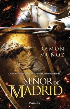 (pe) señor de madrid-ramon muñoz-9788416331109