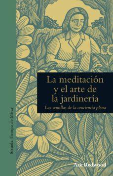la meditación y el arte de la jardinería (ebook)-ark redwood-9788416964109