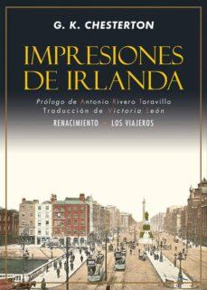 Descargando libros gratis para amazon kindle IMPRESIONES DE IRLANDA (Literatura española) de GILBERT KEITH CHESTERTON  9788416981809
