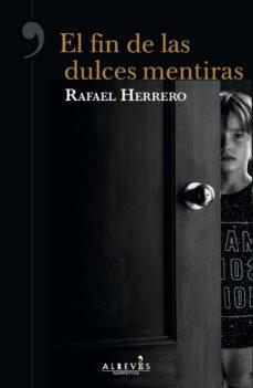 Descarga gratuita de audio de libros en línea EL FIN DE LAS DULCES MENTIRAS in Spanish