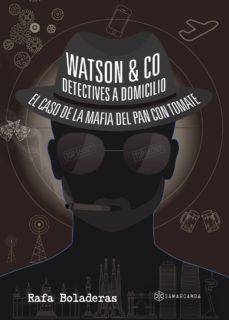 Descargar gratis el libro de la jungla mp3 WATSON & CO. DETECTIVES A DOMICILIO de RAFA BOLADERAS 9788417103309 (Literatura española)