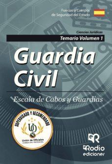 guardia civil: escala de cabos y guardias: temario (vol. 1)-9788417287009