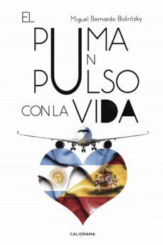 (I.B.D.) EL PUMA UN PULSO CON LA VIDA - DESCONOCIDO | Adahalicante.org