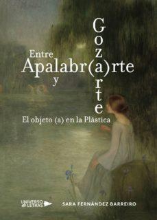 Inmaswan.es Entre Apalabr(a)rte Y Goz(a)rte. El Objeto (A) En La Plástica Image