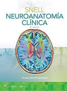 Libros descargables gratis en pdf. SNELL. NEUROANATOMIA CLINICA (8ª ED.) (Literatura española) 9788417602109 RTF