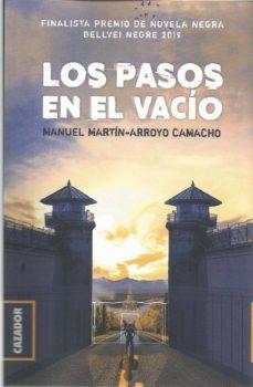 Descargar libros gratis ingles LOS PASOS EN EL VACÍO 9788417646509 de MANUEL MARTIN-ARROYO CAMACHO