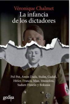 Curiouscongress.es La Infancia De Los Dictadores: Pol Pot, Amin Dadda, Stalin, Gadafi, Hitler, Franco, Mao, Mussolini, Sadam Husein Y Bokassa Image