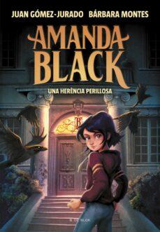 una herencia perillosa (amanda black 1)-juan gomez-jurado-barbara montes-9788417921309