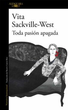 Ebook kostenlos epub descargar TODA PASION APAGADA de VITA SACKVILLE-WEST (Spanish Edition)