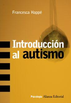Descargar INTRODUCCION AL AUTISMO gratis pdf - leer online