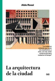 la arquitectura de la ciudad-aldo rossi-9788425228209