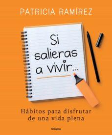si salieras a vivir... (ebook)-patricia ramirez-9788425356209