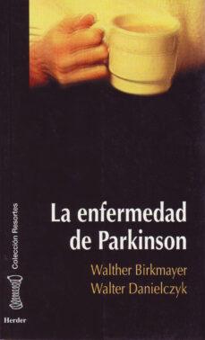 Descargar libros de texto gratuitos en línea LA ENFERMEDAD DE PARKINSON