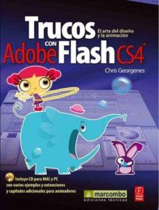 Descargar TRUCOS CON ADOBE FLASH CS4 : EL ARTE DEL DISEÑO Y LA ANIMACION gratis pdf - leer online